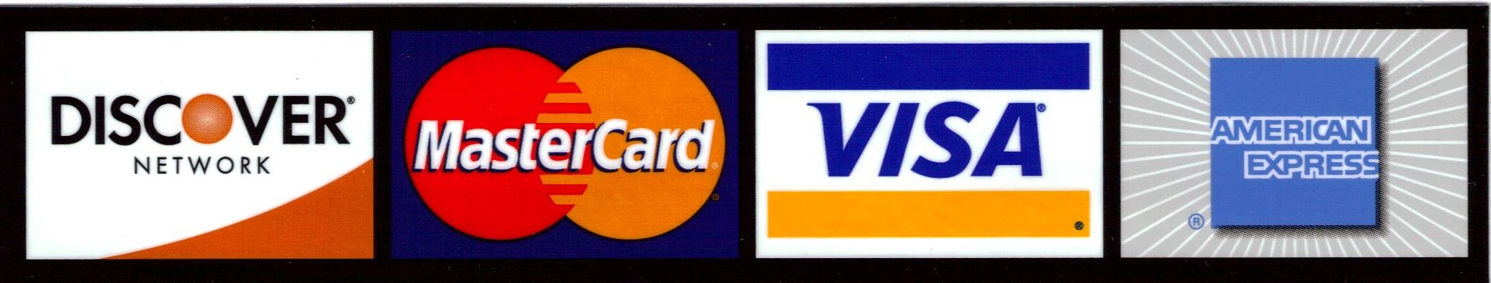 Discover, MasterCard, Visa and Am Ex accepted